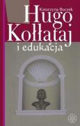 Hugo Kollataj i edukacja - Buczek, Katarzyna