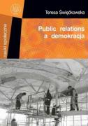 Public relations a demokracja - Swieckowska, Teresa
