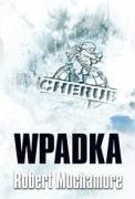 Cherub Wpadka t.7 - Muchamore, Robert