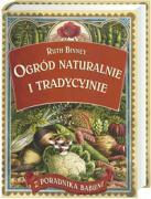 Ogrod naturalnie i tradycyjnie - Binney, Ruth