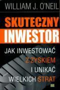 Skuteczny inwestor - O, Neil William J.