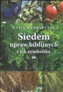 Siedem upraw biblijnych i ich symbolika - Wlodarczyk, Zofia
