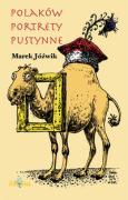 Polakow portrety pustynne - Jozwik, Marek