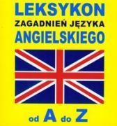 Leksykon zagadnien jezyka angielskiego od A do Z - Gordon, Jacek