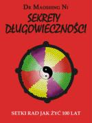 Sekrety dlugowiecznosci - Maoshing, Ni
