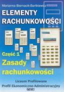 Elementy rachunkowosci Czesc 1 Zasady rachunkowosci - Biernacik-Bartkiewicz, Marianna