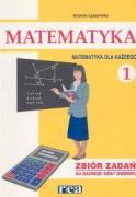 Matematyka dla kazdego 1 Zbior zadan - Laczynska, Urszula