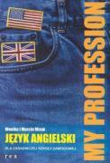 My Profession Podrecznik z plyta CD Jezyk angielski - Mizak, M.