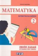 Matematyka dla kazdego 2 Zbior zadan - Laczynska, Urszula