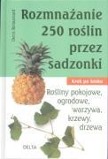 Rozmnazanie 250 roslin przez sadzonki - praca, zbiorowa