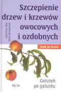 Szczepienie drzew i krzewow owocowych i ozdobnych - Retournard; Prat, Jean Yves
