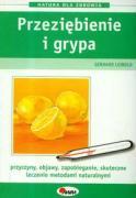 Przeziebienie i grypa - Leibold, Gerhard