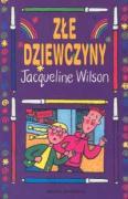 Zle dziewczyny - Wilson, Jacqueline