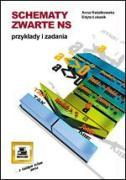 Schematy zwarte NS Przyklady i zadania - Lukasik, Edyta; Kwiatkowska, Anna