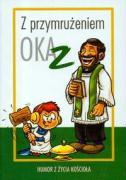 Z przymruzeniem oka Humor z zycia Kosciola t.2 - Zabdyr, Lukasz
