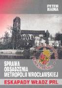Sprawa obsadzenia metropolii wroclawskiej - Raina, Peter