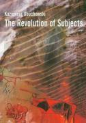 The Revolutions of Subjects - Obuchowski, Kazimierz