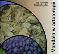 Mandala w arteterapii - Handford, Olga; Karolak, Wieslaw