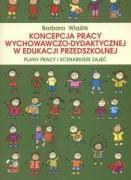 Koncepcja pracy wychowaczo dydaktycznej w edukacji przedszkolnej - Wlazlik, Barbara