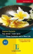 Trzy drinki i nowe zycie - Dagmar, Puchalla