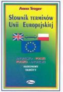 Slownik terminow Unii Europejskiej angielsko-polski polsko-angielski - Treger, Anna