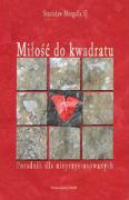 Milosc do kwadratu - Morgalla, Stanislaw