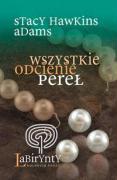 Wszystkie odcienie perel - Hawkins, Adams Stacy