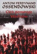 Cien ponurego Wschodu - Ossendowski, Antoni Ferdynand