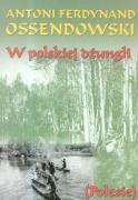W polskiej dzungli - Ossendowski, Antoni Ferdynand