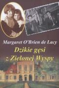 Dzikie gesi z Zielonej Wyspy - O'Brien, de Lacy Margaret