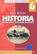 Opowiem ci ciekawa historie 6 Historia Podrecznik - Wolosik, Anna