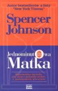 Jednominutowa matka - Johnson, Spencer