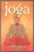 Joga Siedem duchowych praw z cwiczeniami - Chopra, Deepak