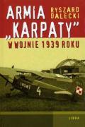 Armia Karpaty w wojnie 1939 roku - Dalecki, Ryszard