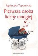 Pierwsza osoba liczby mnogiej - Topornicka, Agnieszka