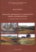 Znaczenie splukiwania w modelowaniu stokow mlodoglacjalnych - Smolska, Ewa