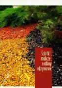 Sciolki, mulcze, rosliny okrywowe - Jarosz, Zbigniew
