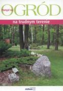 Ogrod na trudnym terenie - Marosz, Adam