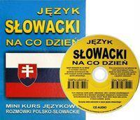 Jezyk slowacki na co dzien z plyta CD Mini kurs jezykowy Rozmowki polsko-slowackie