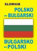 Slownik bulgarsko-polski polsko-bulgarski