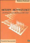 Metody aktywizujace Jak nauczyc uczniow uczenia sie - Kubiczek, Bozena