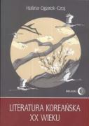 Literatura koreanska XX wieku - Czoj-Ogarek, Halina