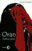 Oran martwy jezyk - Djebar, Assia