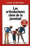 ARTICULACIONES, CLAVE DE LA JUVENTUD, LAS