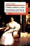 Criados, nodrizas y amos. El servicio doméstico en la formación del mercado de trabajo madrileño, 1758-1868