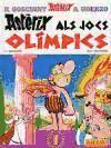 Astèrix als Jocs Olímpics (Catalá - A Partir De 10 Anys - Astèrix - La Col·Lecció Clàssica, Band 12)