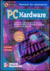 PC Hardware. Manual de referencia