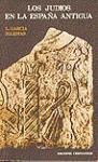 Judios en la España antigua, Los