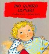 No Quiero Comer! - Trevol, S. A.; Trivol, S. A.; Rius, Roser
