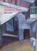 Daniel Vázquez Díaz : 1882-1969